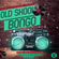 OLD SKOOL BONGO BY SELECTOR BAD BWOY image