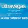 UltraVegas The Classics Stream Special - Jason 'Smokin' Bird (1997-98) image