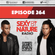 SEXY BY NATURE RADIO 264 - Sunnery James & Ryan Marciano image