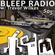 Bleep Radio #505 w/ Trevor Wilkes [A Bag Of Balls, Bouncey Balls] image