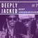Deeply Jacked # 7 - Deep Underground // Deep House mix. image