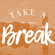 Take A Break 116: Summersessions II image