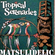 Matsulidelic Tropical Serenades Vol 1 image