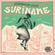 SOUVENIRS FROM SURINAME - Kaseko, Kawina, Hindustani, Carribean Funk vinyl selection from 60s to 80s image