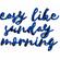 Easy Like Sunday Morning 2 image