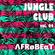 Jungle Club - Vol. 4 - Λfrøвeαт - Luiz Valente (Vinyl Land) e DJ Bill (Jungle Club) image