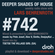Deeper Shades Of House #742 w/ exclusive guest mix by TSETSE THE VILLAGE GIRL image