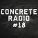 CONCRETE RADIO #18 - The Best Festival Bangers image