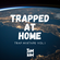TRAPPED AT HOME Trap Mixtape Vol.1 image