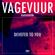 Vagevuur Radioshow 005 - Devoted To You image