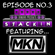 STACKIN' PODCAST EP03 FT MKN  image