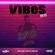 VIBES Ep.51 (2021) (New Rap + Hip Hop / R&B / Classics / Dancehall / UK Drill) image