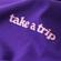 Take a Trip image