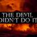 The Devil Didn't Do It image