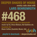 Deeper Shades Of House #468 w/ exclusive guest mix by Black Coffee image