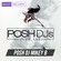 POSH DJ Mikey B 5.4.21 // Party Anthems & Remixes image