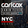Carl Cox's Cabin Fever - Episode 18 - NYC Beats image