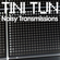 NOISY TRANSMISSIONS radio show by TiNi TuN 038 image