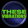 These Vibrations Episode 015 - 16 May 2021 image