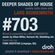 Deeper Shades Of House #703 w/ exclusive guest mix by FUNK DEEPSTAR image