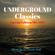 UNDERGROUND CLASSICS - special edition mix 2017 image