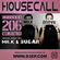 Housecall EP#206 (27/05/21) incl. a guest mix from Milk & Sugar image