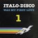 Italo-Disco Was My First Love #1 image