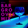 Bargrooves Mix by RVZZ image