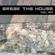 Break The House Vol. 89 - #FUTURE #HOUSE #BASS #CLUB image