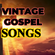 VINTAGE GOSPEL SONGS Ft. Rev. FC Barnes, Andrae Crouch, BJ Thomas, Jim Reeves, Shirley Caesar image