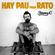 Hay Pau Para Rato (Jarabe De Palo Tributo) Mixed By Jimmy C. image
