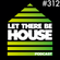 Let There Be House podcast with Glen Horsborough #312 image