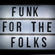 Some Funk For The Folks image