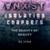 ANGST: Isolation Chapters - The Gravity of Reality - DJ IVVNX image