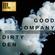 Good Company w/ Dirty Den - 25/7/2018 image