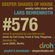 Deeper Shades Of House #576 w/ exclusive guest mix by LARSE image