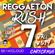 Reggaeton Rush 7 - Fall 2019 image