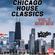 Chicago House Classics Mini Mix Vol. 2 - Dj Wicked Walt image