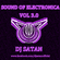 DJ Satan- SOUND OF ELECTRONICA (VOL 3.0) image