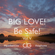 Big Love To All And Be Safe Vol. V image