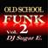 Old School Funk Mix 2 (70's) - complete version - DJ Sugar E. image