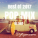 【Best Of 2017-1st half-】POP MIX By DjKyon.com(From Kyoto) image