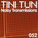 NOISY TRANSMISSIONS 052 by TiNi TuN (Chilango stream July 3rd 2020) image