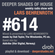 Deeper Shades Of House #614 w/ exclusive guest mix by ADDVIBE image