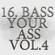Dimger - 17 - Bass Your Ass Vol.4 Mix image