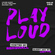 PLAY LOUD 056 ► A Journey in House Music image