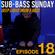 Sub-Bass Sunday Episode 18 - Deep Liquid Drum & Bass image