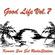 Good Life Mix 7 Kemuri Sun Set RadioStation Mixed By Big One image