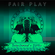 Fair Play {Nu Disco Soulful House} [Being Remixed & DJ Mizu] image