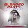 BLENDED PARTY (LIVE RECORDING MIX) - DJ BLEND (Mejja, burna boy, wizkid, gengetone, afrobeat) image